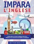 Il Metodo Semplice ed Efficace per Imparare l'Inglese